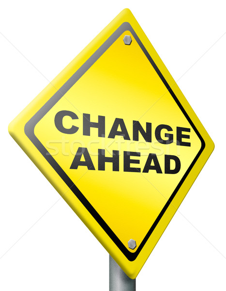 change ahead change and improvement better Stock photo © kikkerdirk