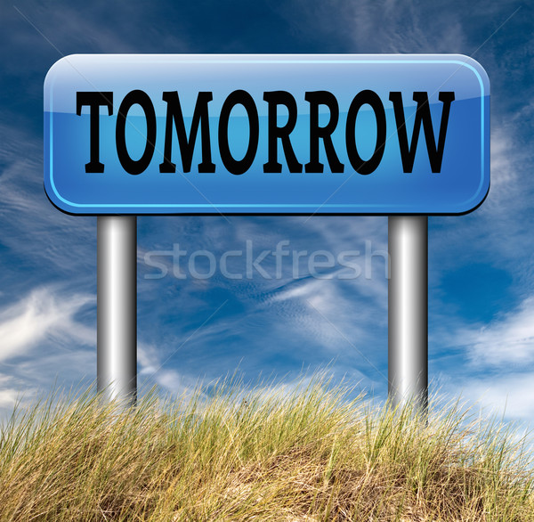 завтра дорожный знак следующий день графика повестки Сток-фото © kikkerdirk