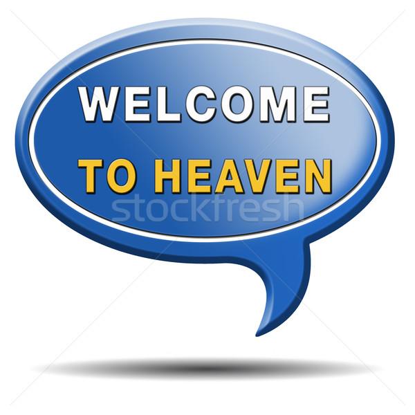 welcome to heaven Stock photo © kikkerdirk