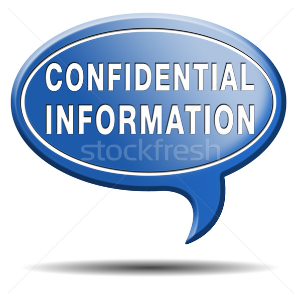 confidential information Stock photo © kikkerdirk