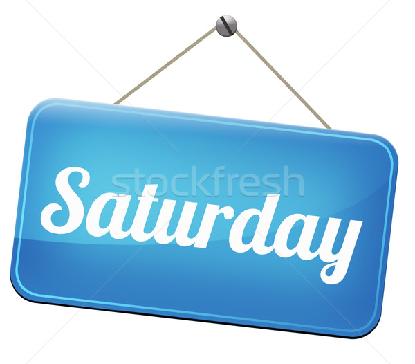 saturday Stock photo © kikkerdirk