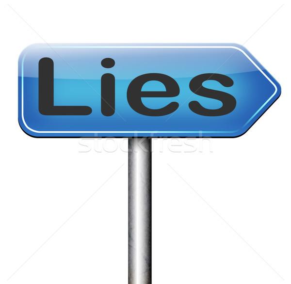 Hazugságok ígéret törik megtévesztés jelzőtábla szöveg Stock fotó © kikkerdirk