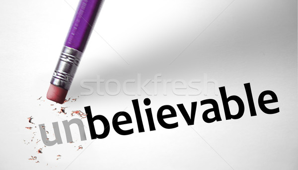 Eraser changing the word Unbelievable for Believable  Stock photo © klublu