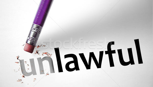 Eraser changing the word Unlawful for Lawful  Stock photo © klublu