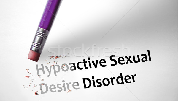 Eraser deleting the concept Hypoactive Sexual Desire Disorder HS Stock photo © klublu