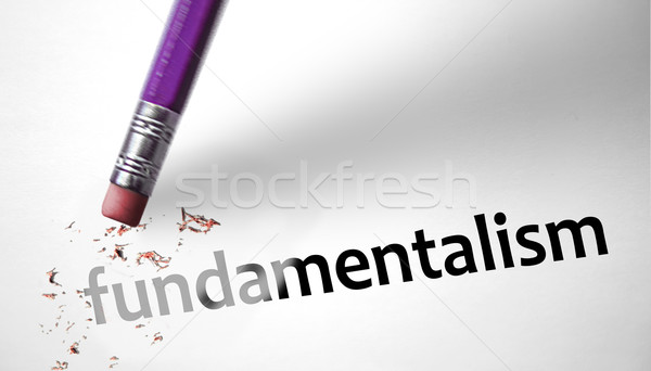 Eraser deleting the word Fundamentalism  Stock photo © klublu