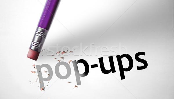 Eraser deleting the word Pop-ups  Stock photo © klublu