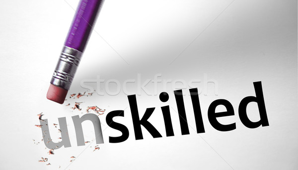 Eraser changing the word Unskilled for Skilled  Stock photo © klublu