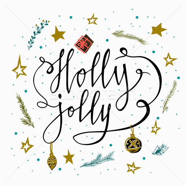 Holly Jolly- hand drawn typography poster card with branches, stars and christmas present. Hand lett Stock photo © kollibri