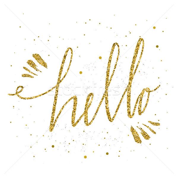 Hola mano caligrafía oro brillo Foto stock © kollibri