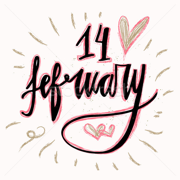 14 February hand lettering - handmade calligraphy, vector typography background. Valentines day gree Stock photo © kollibri