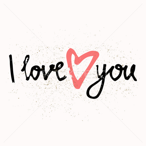 I LOVE YOU hand lettering - handmade calligraphy, vector typography background. Perfect design for i Stock photo © kollibri