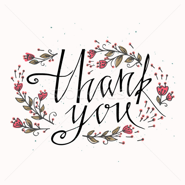 Lettering Thank you with hand drawn flowers. You can place your own text on the bottom. Vector and i Stock photo © kollibri