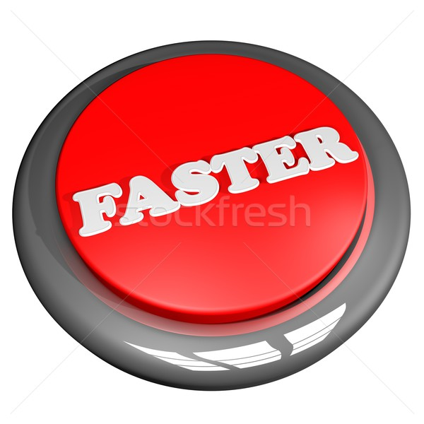 Faster button Stock photo © Koufax73