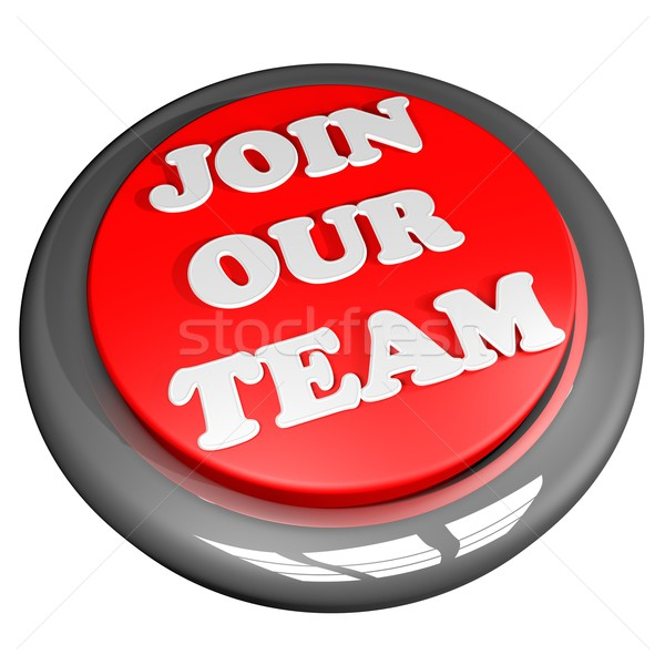 Join our team button Stock photo © Koufax73