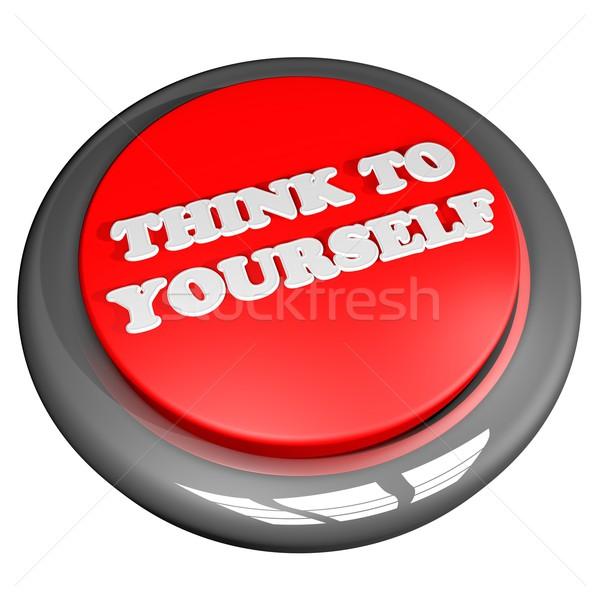 Düşünmek kendiniz düğme 3d render yalıtılmış beyaz Stok fotoğraf © Koufax73