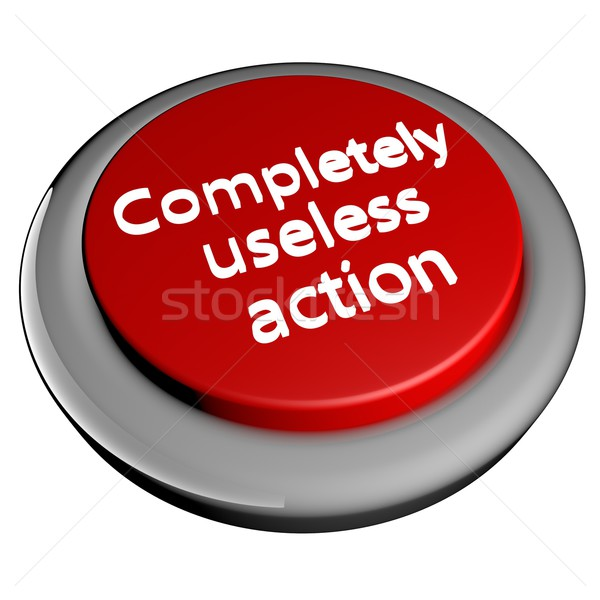 Completely useless action Stock photo © Koufax73
