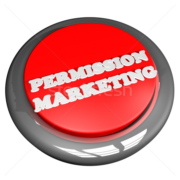 Permission marketing Stock photo © Koufax73