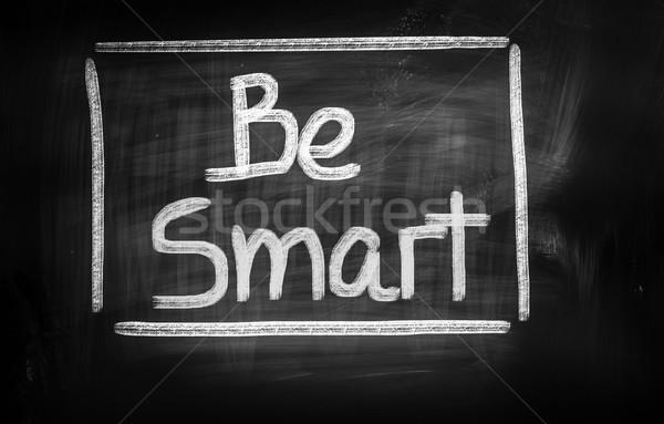 Be Smart Concept Stock photo © KrasimiraNevenova