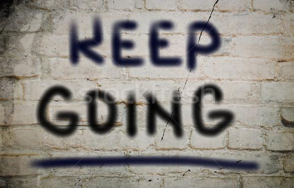 Keep Going Concept Stock photo © KrasimiraNevenova