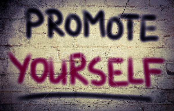 Promote Yourself Concept Stock photo © KrasimiraNevenova