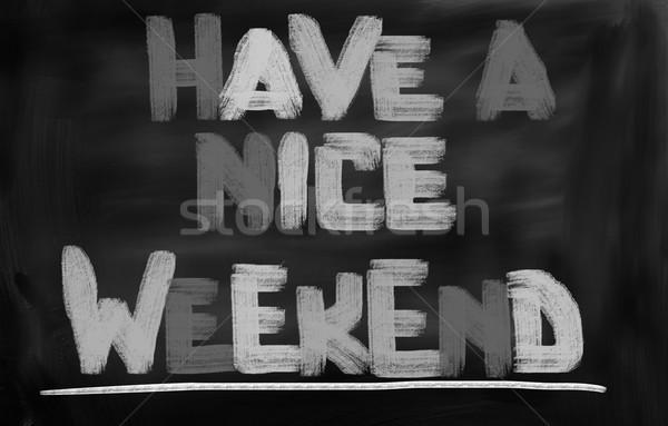 Bom fim de semana festa tempo diversão relaxar Foto stock © KrasimiraNevenova