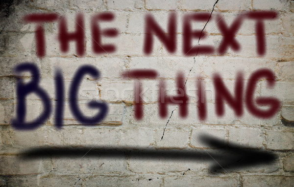 The Next Big Thing Concept Stock photo © KrasimiraNevenova