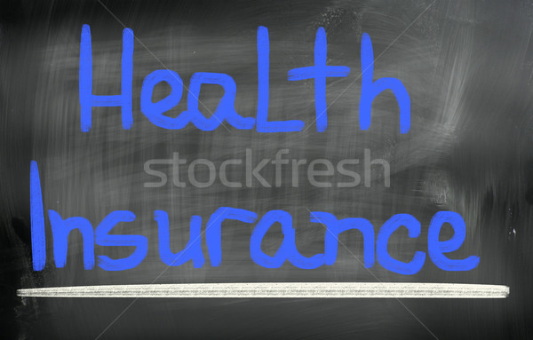 Health Insurance Concept Stock photo © KrasimiraNevenova