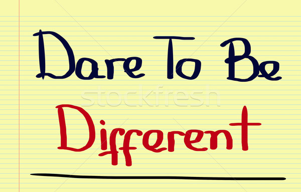 Dare To Be Different Concept Stock photo © KrasimiraNevenova