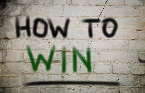 How To Win Concept Stock photo © KrasimiraNevenova