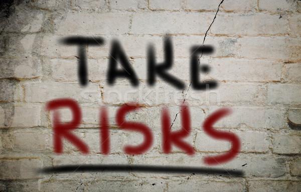 Take Risks Concept Stock photo © KrasimiraNevenova