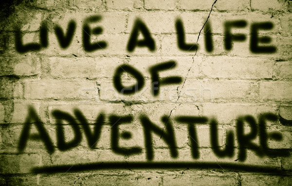 Live A Life Of Adventure Concept Stock photo © KrasimiraNevenova