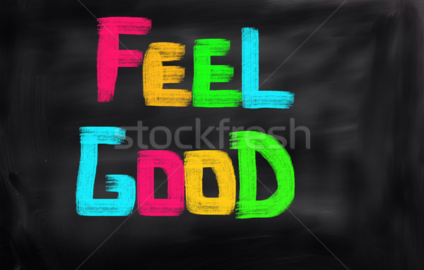 Feel Good Concept Stock photo © KrasimiraNevenova