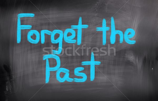 Forget The Past Concept Stock photo © KrasimiraNevenova