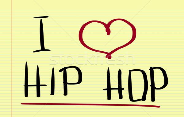 I Love Hip Hop Concept Stock photo © KrasimiraNevenova
