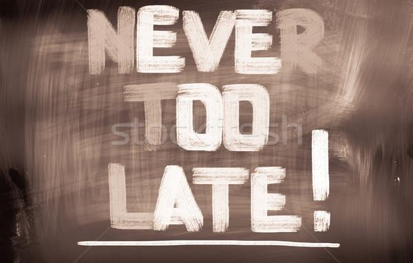 Asla geç saat üzücü zaman başarı Stok fotoğraf © KrasimiraNevenova