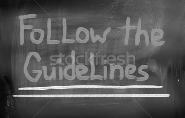 Follow The Guidelines Concept Stock photo © KrasimiraNevenova