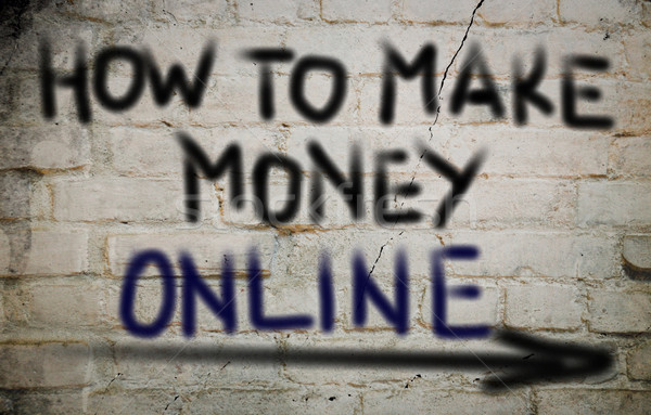 How To Make Money Online Concept Stock photo © KrasimiraNevenova