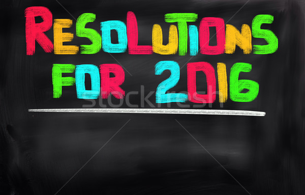 Resolution 2016 Concept Stock photo © KrasimiraNevenova