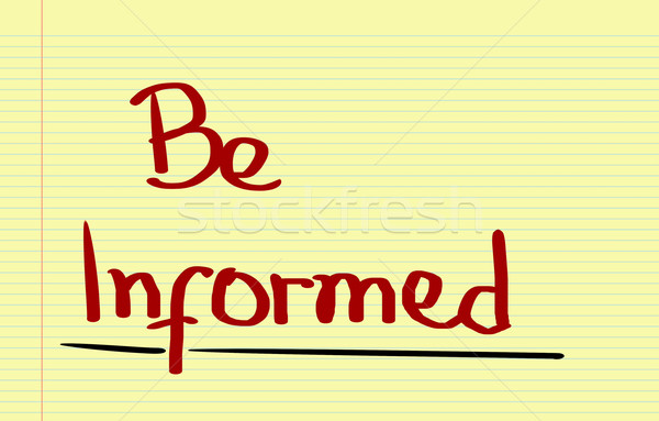 Be Informed Concept Stock photo © KrasimiraNevenova