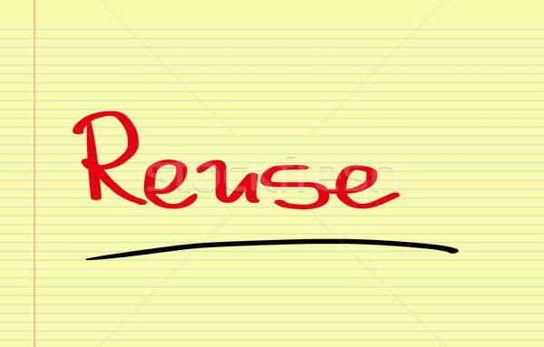 Reuse Concept Stock photo © KrasimiraNevenova