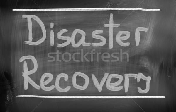 Disaster Recovery Concept Stock photo © KrasimiraNevenova