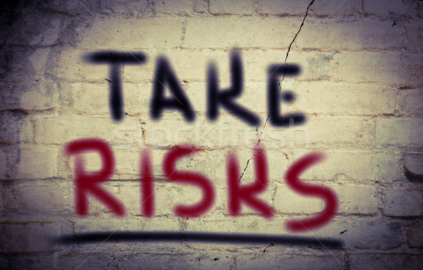 Take Risks Concept Stock photo © KrasimiraNevenova