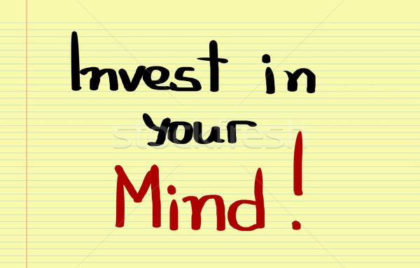 Invest In Your Mind Concept Stock photo © KrasimiraNevenova
