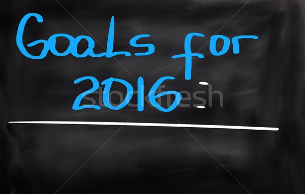Goals For 2016 Concept Stock photo © KrasimiraNevenova