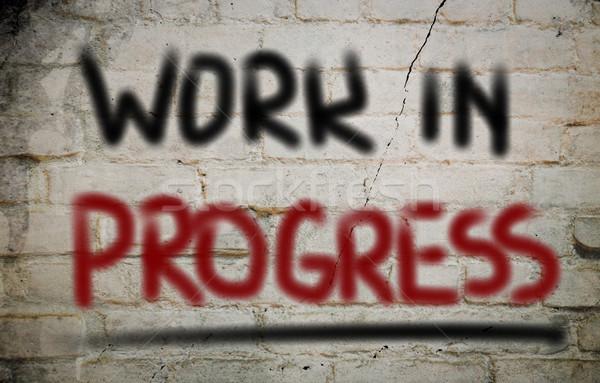 Work In Progress Concept Stock photo © KrasimiraNevenova