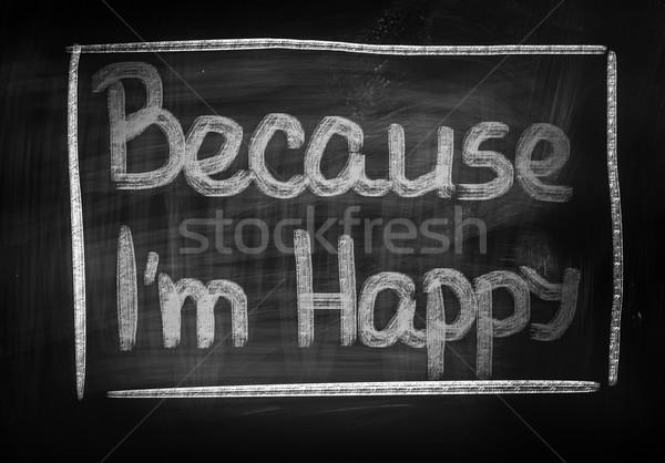 Because I'm Happy Concept Stock photo © KrasimiraNevenova