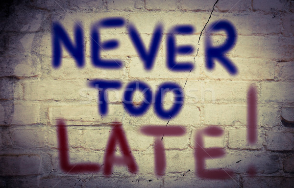 Never Too Late Concept Stock photo © KrasimiraNevenova