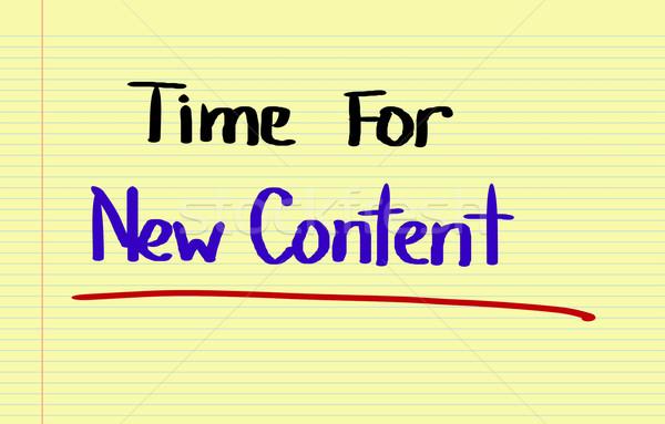 Time For New Content Concept Stock photo © KrasimiraNevenova