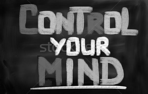 Control Your Mind Concept Stock photo © KrasimiraNevenova